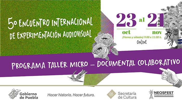 Invita Secretaría de Cultura de Puebla a taller de documental colaborativo
