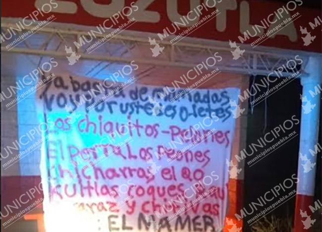 Localizan otra narcomanta de El Mamer, ahora en Yehualtepec