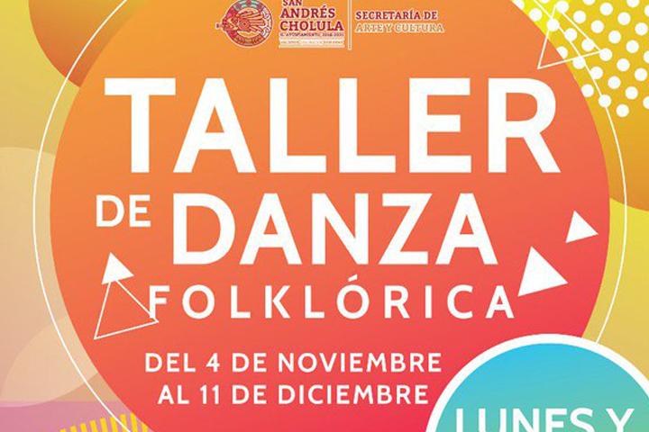 Invita San Andrés Cholula al taller de danza folklórica