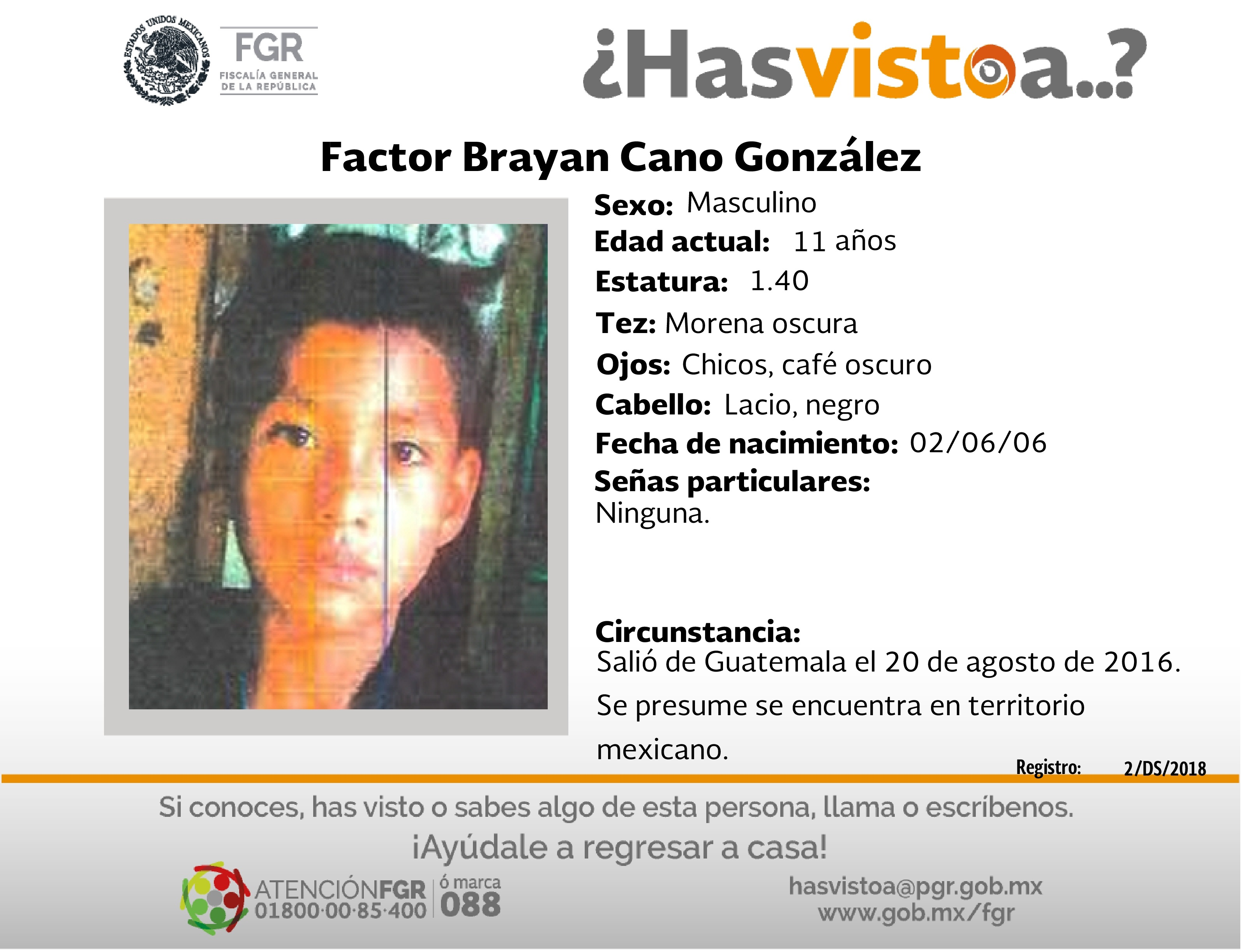 Ayúdanos a localizar a Brayan Cano González