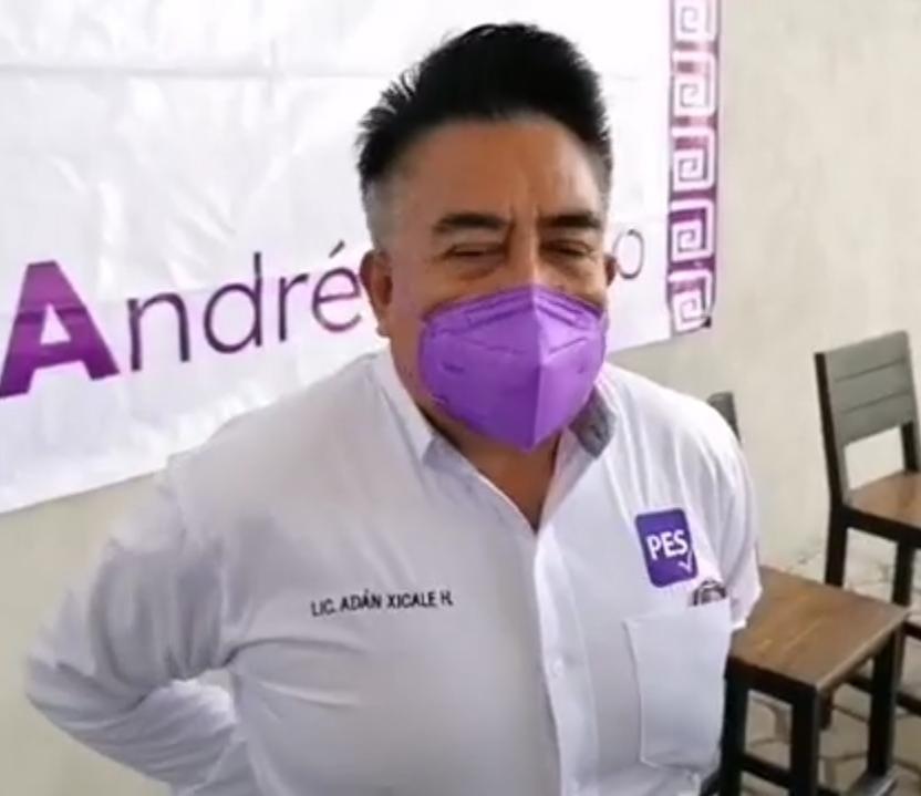 Morena me tiene miedo porque sabe que la gente no le otorgará el voto: Adán Xicale