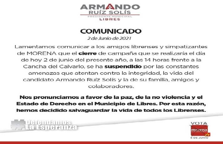 Por amenazas de muerte a su candidato, Morena cancela cierre de campaña en Libres