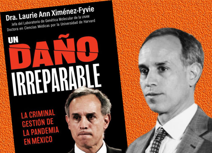 Un daño irreparable, es el libro vs el trabajo de López-Gatell