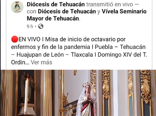 Recurre Diócesis de Tehuacán a las transmisiones en vivo para dar misas