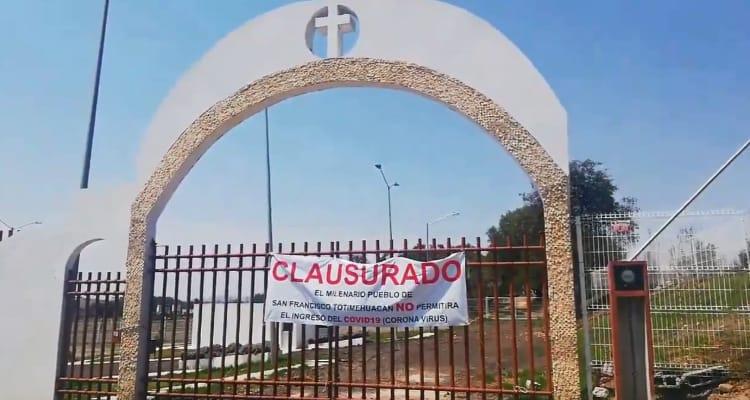 Por miedo a contagios clausuran panteón en Totimehuacan