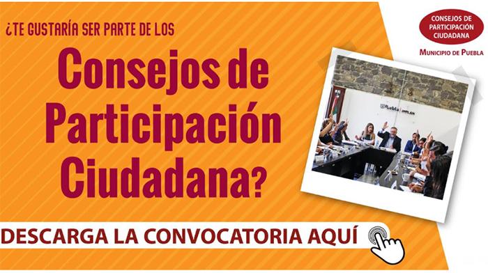 Invita Puebla capital a formar parte de los Consejos de Participación Ciudadana