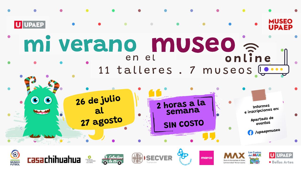 Museo UPAEP invita a sus cursos infantiles de verano