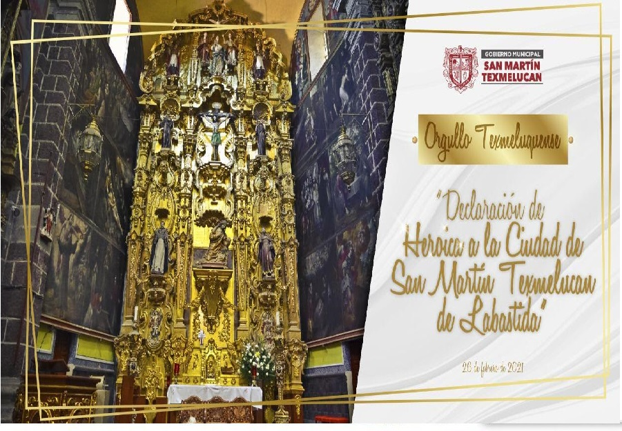 El Congreso Local declara a Texmelucan ciudad heroica